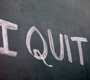 "Hand written ""I Quit"" on a greenboard"