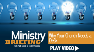 MB_why-your-church-needs-desk